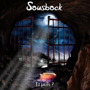 """Sousbock, """"Et puis ?"""""""